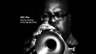 Occhi Interview with Trumpeter, Bandleader and Composer Derrick Gardner