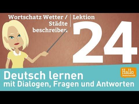 Deutsch Lernen Mit Dialogen / Lektion 24 / Wortschatz Wetter / Schweiz