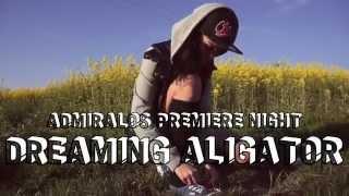 Trailer // Dj Shadow Steve & FNTM feat. DJ Flux -- Dreaming Aligator