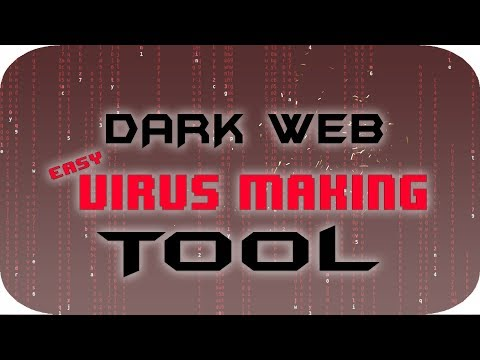 EASY Dark Web Virus Maker!!