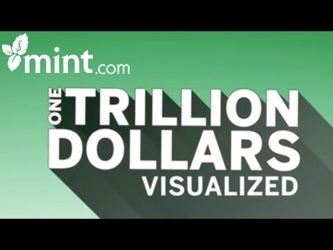 What Does One Trillion Dollars Look Like? | Mint Personal Finance Software