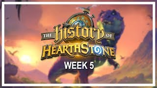 THE HISTORY OF HEARTHSTONE, Week 5 [Full VOD] — A six-week online tournament of nostalgia