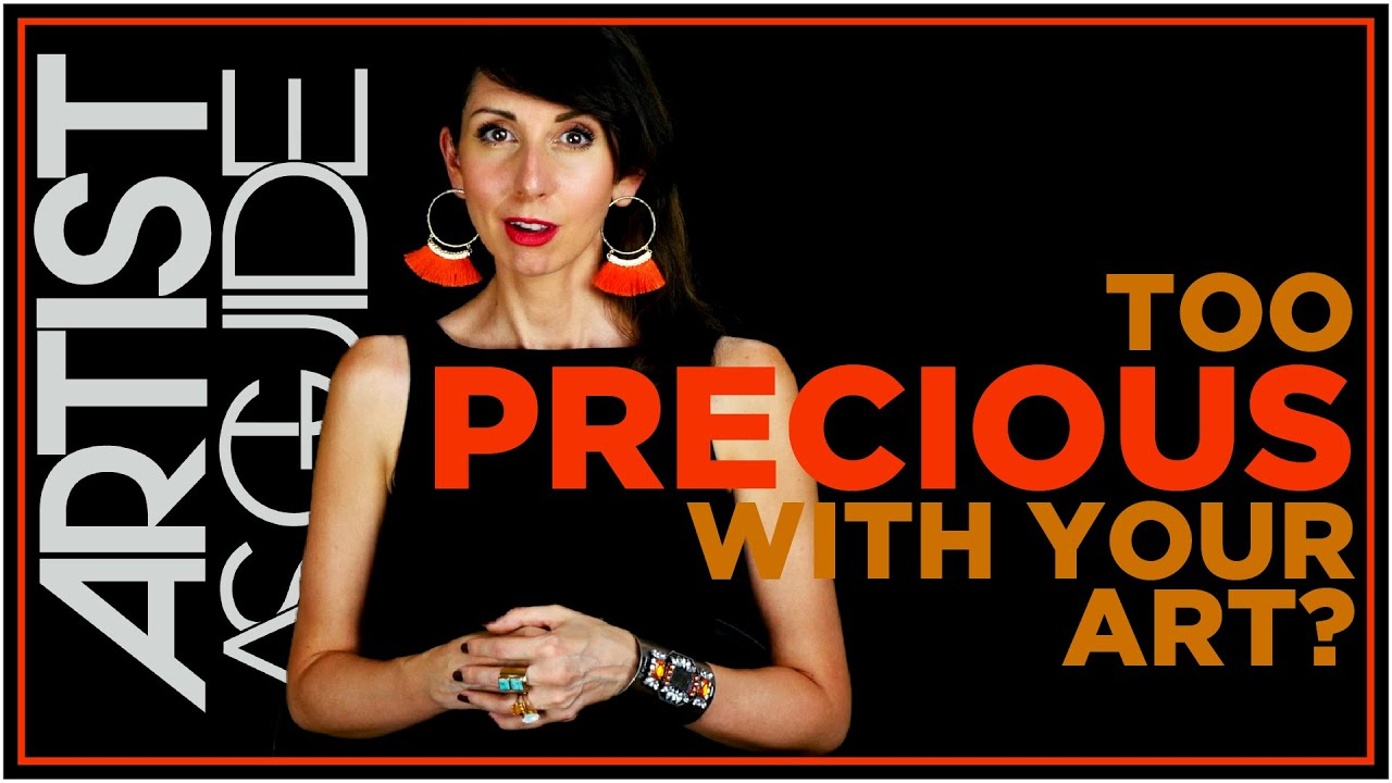 "Being ""Too Precious"" With Our Work (& How To Get It Done!) 