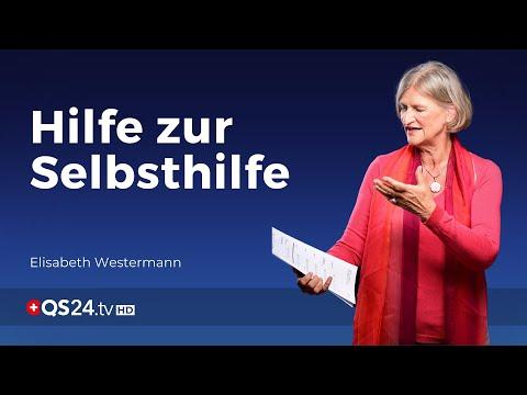 Hilfe zur Selbsthilfe - Ihr persönlicher Coach | Elisabeth Westermann | Sinn des Lebens | QS24
