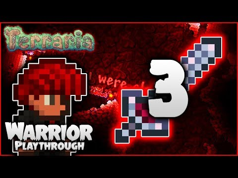⚔️ DEATHS! My Sanity Takes A Beating! | Terraria 1.3.5 Let's Play | Warrior Playthrough [Episode 3]