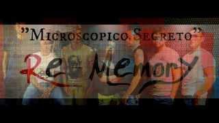 Re-Memory - Microscopico Segreto (Official Audio)