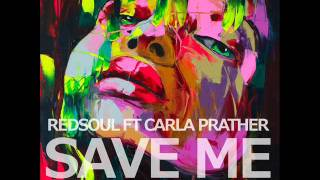 RedSoul Ft Carla Prather   Save Me   Sean McCabe Remix