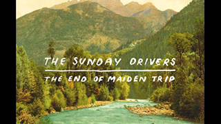 The Sunday Drivers - (Hola) To see the animals [AUDIO]
