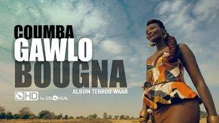 Coumba Gawlo - Bougna (Clip officiel)