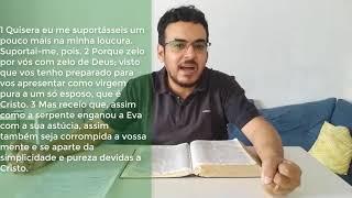 Escola Bíblica Dominical - Exposição de 2 Coríntios Cap. 11