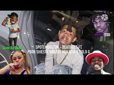 SPOTEMGOTTEM – Beatbox 5 (ft.Pooh Shiesty, DaBaby, Mulatto & Polo G)