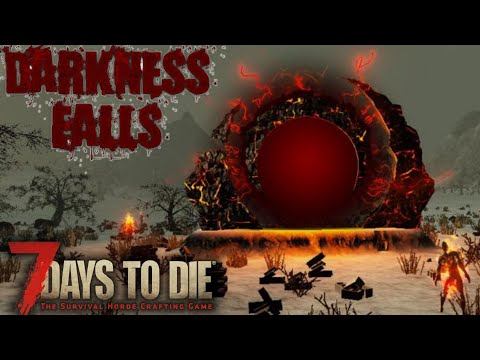 Best Mod Combo Out There! | 7 Days To Die | Alpha 17 Darkness Falls Mod Gameplay | E01
