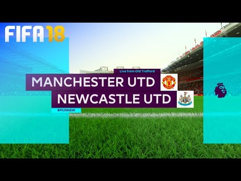 FIFA 18 - Manchester United vs. Newcastle United @ Old Trafford