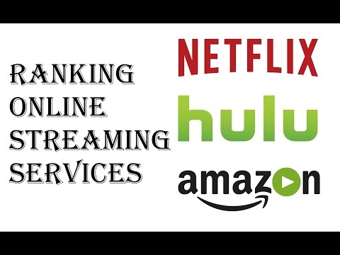 Ranking Online Streaming Services  Which Streaming Service Should I Get Netflix, Hulu, Amazon Prime