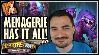 THIS MENAGERIE HAS IT ALL! - Hearthstone Battlegrounds