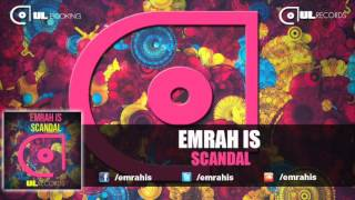Emrah Is - Scandal (FREE DOWNLOAD)