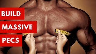 The Only Chest Exercises You Need for Massive Pecs