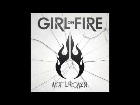 Girl On Fire - Losing My Identity