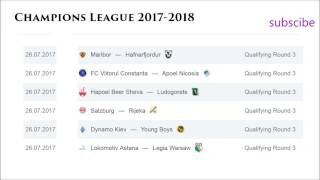 UEFA Champions League 2017/2018 | 3 Qualifying Round | Results | Schedule
