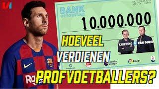 SALARIS: Hoeveel Verdienen Profvoetballers? Van Messi tot Beugelsdijk!