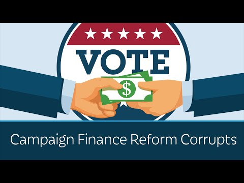 Campaign Finance Reform Corrupts