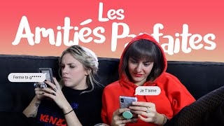 Les Amitiés Parfaites #friendshipGoal ft. Marion Seclin