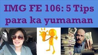 IMG FE 106: 5 Tips para ka yumaman