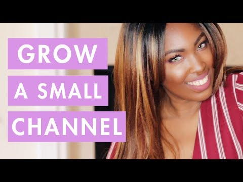 How to Grow A Small YouTube Channel & Get More Views!