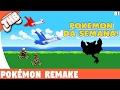 Pokémon Remake - Pokémon da Semana!