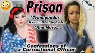 Confessions of a Correctional Officer Pt 3