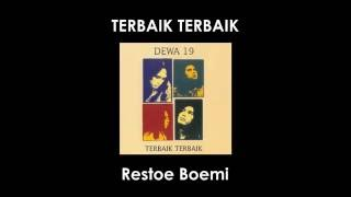 "Gambar cover Dewa19 ""Terbaik Terbaik - Restoe Boemi"" (Lirik)"