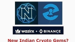 Crypto Gems coming from India? ZEBI,WazirX, and Ncash could be big?