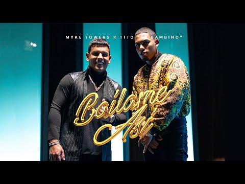 """Resultado de imagen para Myke Towers & Tito """"El Bambino"""" - Bailame Así (Video Oficial)"""