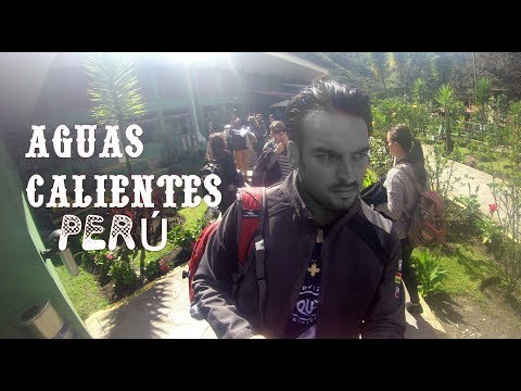 #AGUASCALIENTES #PERÚ #VIAJE #MachuPicchu #AguasCalientes #PerúTrail