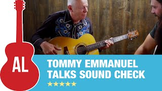 """Tommy Emmanuel Interview """"I Rarely Have People at Soundcheck"""" (2 of 2)"""