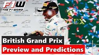 British Grand Prix: Preview and Predictions