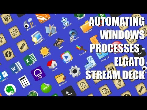 Automating Windows Functions - Elgato Stream Deck