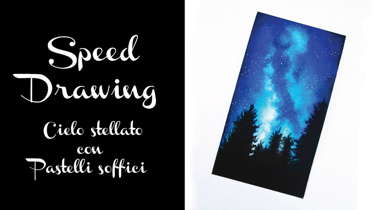 Speed Drawing Cielo Stellato Con Pastelli Soffici Senza