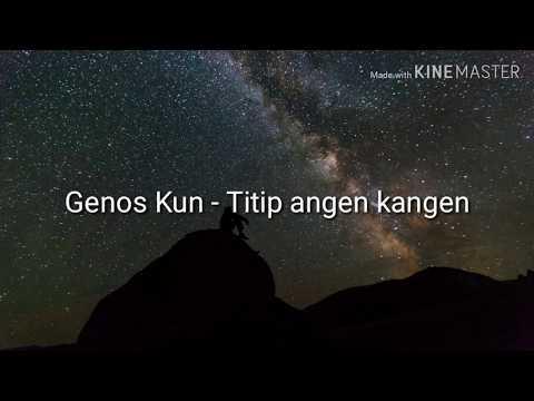 Genos Kun - Titip Angin Kangen