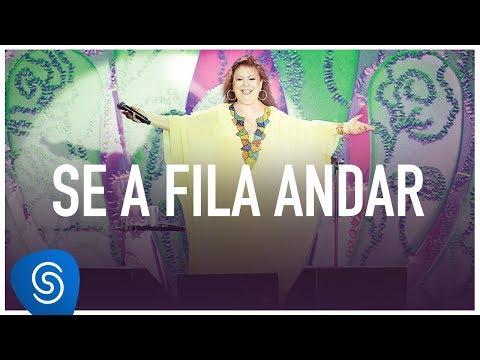 Beth Carvalho - Se A Fila Andar (DVD Ao Vivo No Parque Madureira)