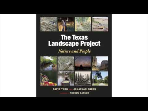 The Texas Landscape Project: Nature and People