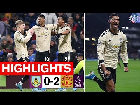 Martial & Rashford seal win for the Reds   Burnley 0-2 Manchester United   Premier League 2019/20