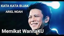 Download Video Kata Kata Bijak Ariel Noah Mp3 Free And Mp4