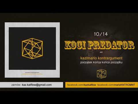 Kaz/Mario Kontrargument - Koci Predator (10/14)