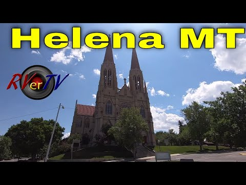 Helena Montana - Last Chance Gulch- Old Town