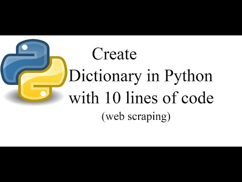 How to create a  Dictionary in Python ||Web scraping