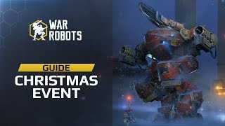 war robots christmas event guide