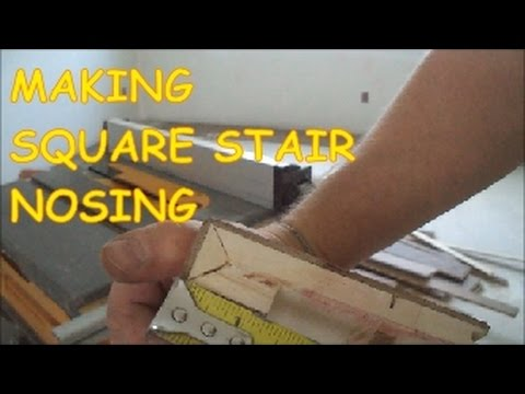 How To Make A Square Stair Nosing Out Of Prefinished Hardwood Floor  MrYoucandoityourself   YouTube