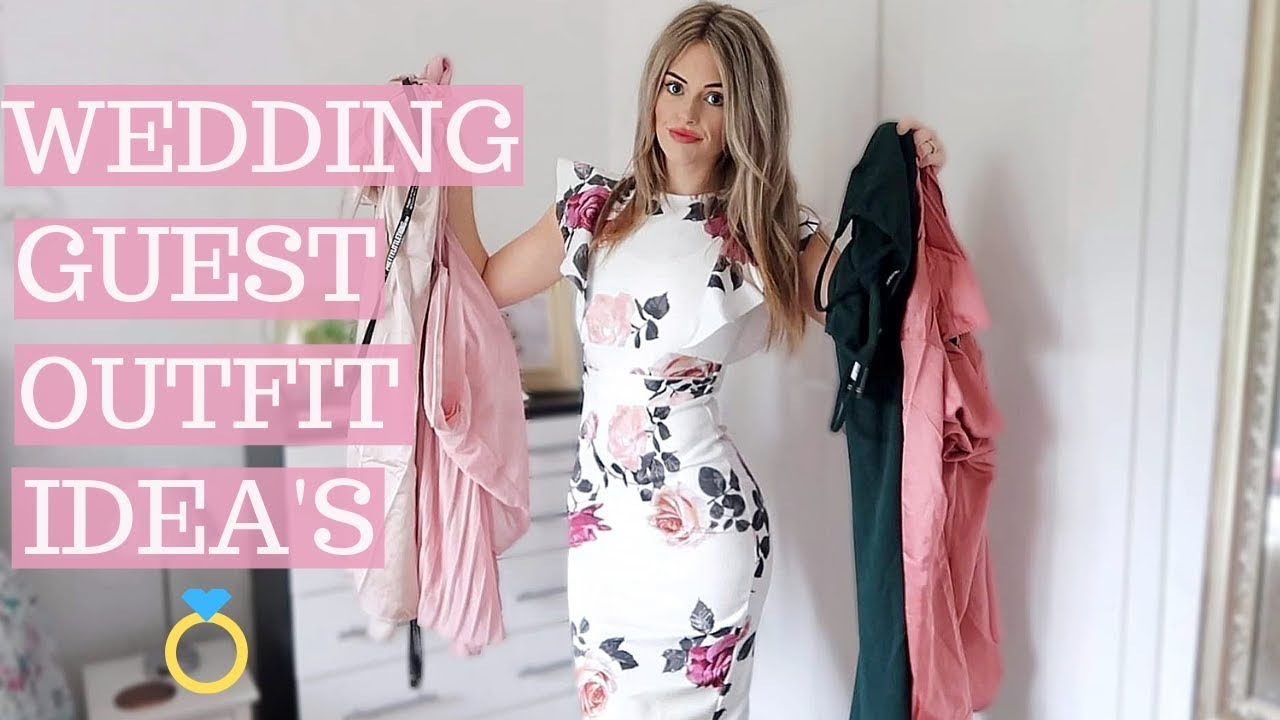 WEDDING GUEST OUTFIT INSPIRATION | SPRING / SUMMER 2019
