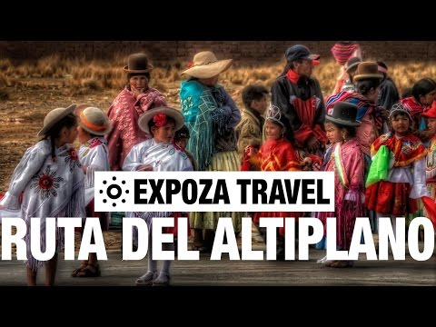 Ruta Del Altiplano Vacation Travel Video Guide